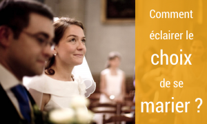 Éclairer le choix de se marier
