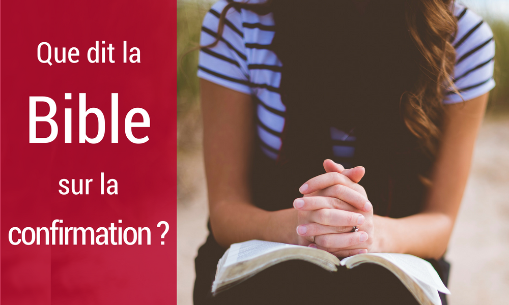 Bible sur la confirmation
