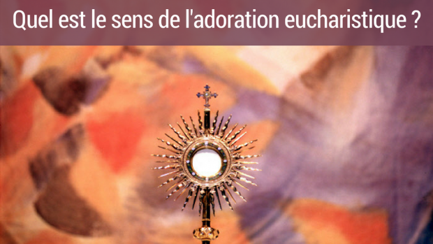 Adoration eucharistique