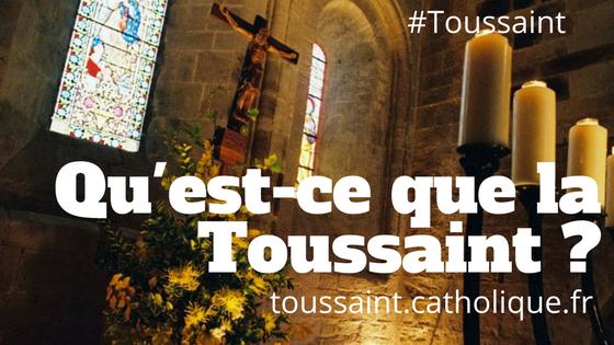 Qu'est-ce-que la Toussaint ?
