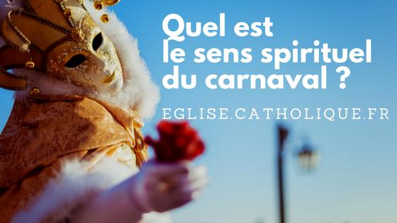 Quel est le sens spirituel du carna