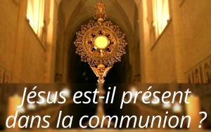 Jésus présent communion