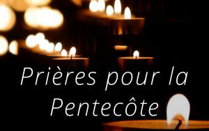 Prières Pentecôte