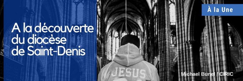 Focus diocèse saint-denis