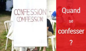 quand se confesser