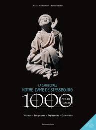 1000 ans de parole cathédrale de strasbourg