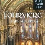 Fourvière, l'âme de Lyon