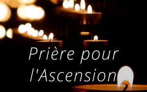 prière pour l'Ascension