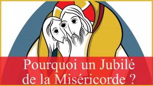 jubilé_miséricorde_pourquoi