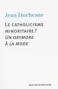 couv_le_catholicisme_minoritaire
