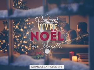 Comment-vivre-Noel-en-famille-300x225
