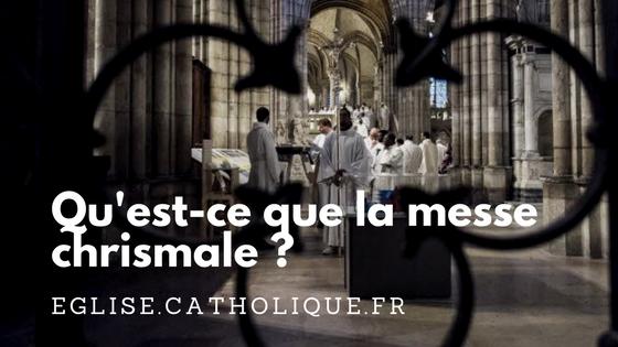 Qu'est-ce que la messe chrismale ?