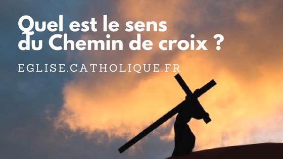 Quel est le sens du Chemin de croix ?