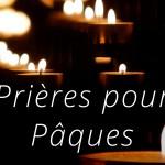 Prières Pâques
