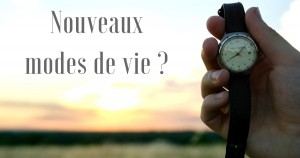 nouveaux_modes_de_vie_temps