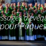 Messages évêques pour Pâques