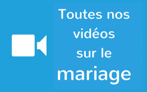 Vidéos sur le mariage