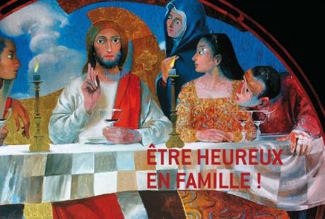 Etre heureux en famille - Vivre sa foi en famille