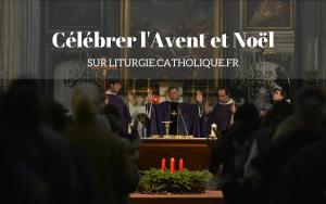 Avent Noël liturgie