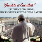 exhoration gaudete et Excultate chapitre 2