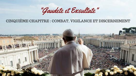 exhoration gaudete et Excultate chapitre 5