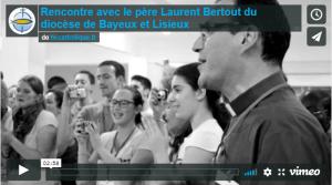 Vidéo - Rencontre avec le père Berthout