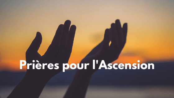 prières ascension - thumbnail