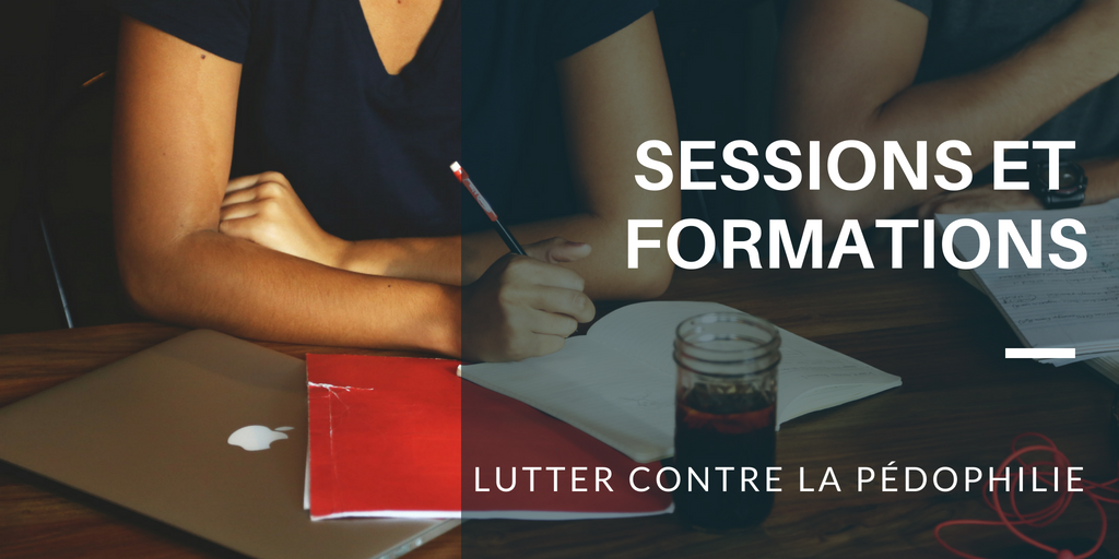 sessions - formations - lutter contre pedophilie