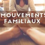 mouvements familiaux