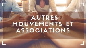 autres mouvements et associations