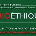 190911-Livre-bioethique-Mgr-dOrnellas_vignette