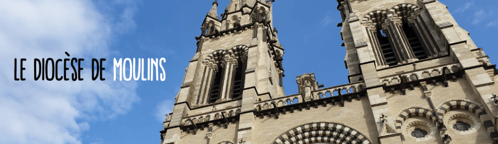 Focus diocèse bannière Moulins