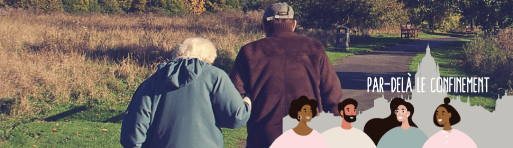 Par delà le confinement - personnes agees
