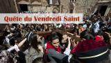 report- quete vendredi saint