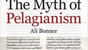 The myth of pelagianism